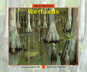 About Habitats Wetlands