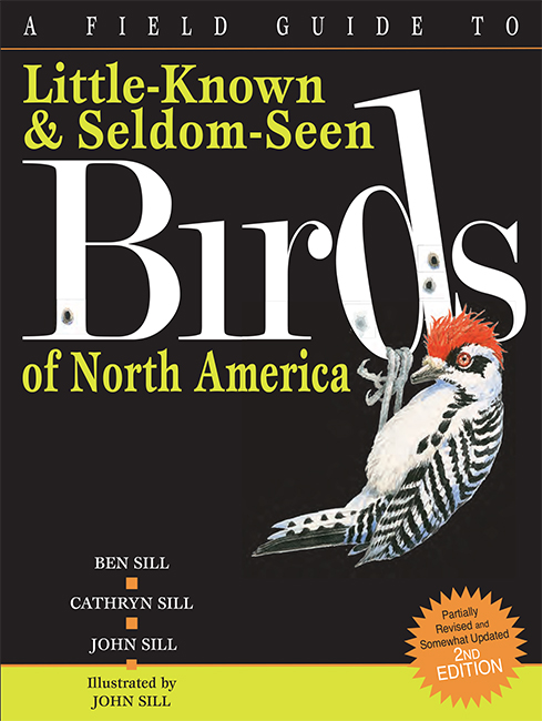 Field Guide to Little Known & Seldom Seen Birds