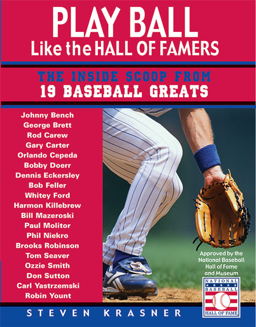 Play Ball Like the Hall of Famers