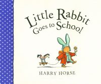 Little Rabbit Goes to School PB