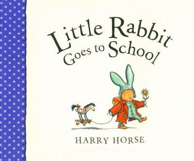 Little Rabbit Goes to School PB