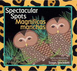 Cover: Spectacular Spots/Magníficas manchas