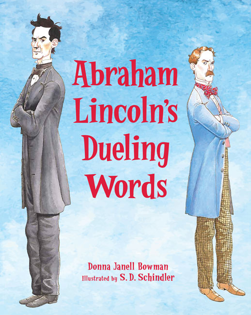 Abraham Lincolns Dueling Words