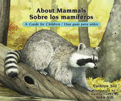 About Mammals Sobre los mamiferos
