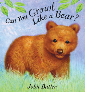 Can You Growl Like a Bear