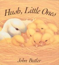 Hush Little Ones