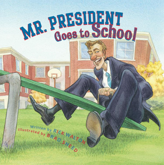 Mr President Goes to School