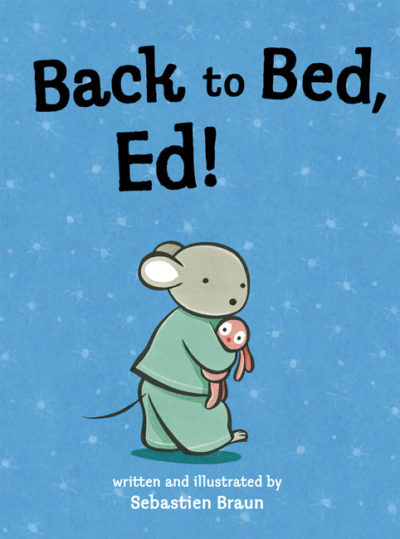 Back to Bed Ed