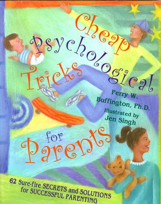 Cheap Psychological Tricks For Parents