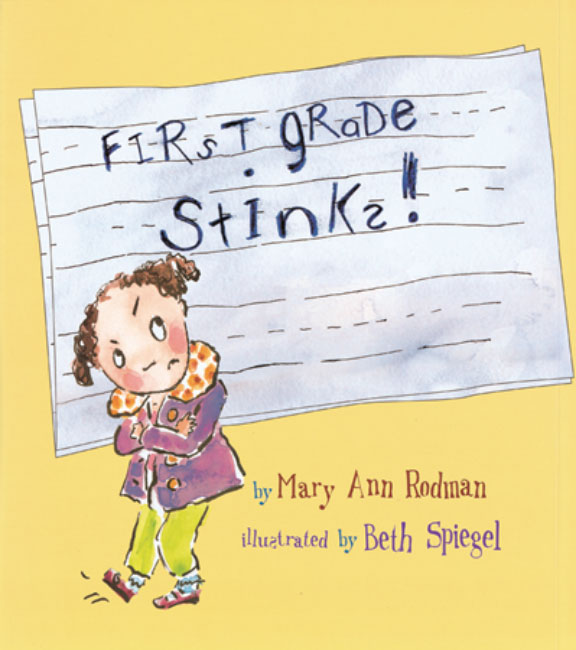 First Grade Stinks! – Peachtree Publishing Company Inc.