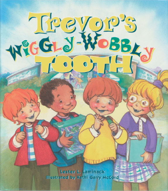 Trevors Wiggly Wobbly Tooth