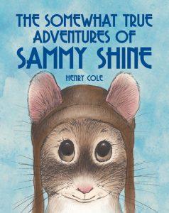 Somewhat True Adventures Sammy Shine PB