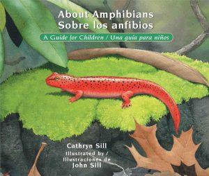 About Amphibians Sobre los anfibios