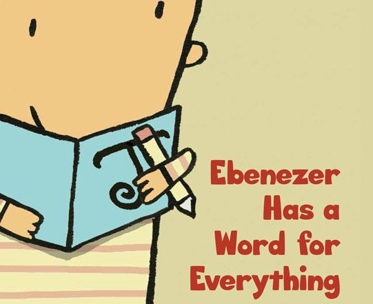 Ebenezer Has a Word for Everything