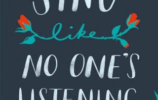 Sing Like No Ones Listening