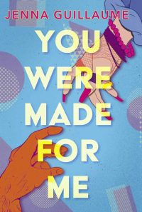 You Were Made For Me