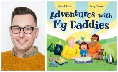 Gareth Peter, Adventures with My Daddies