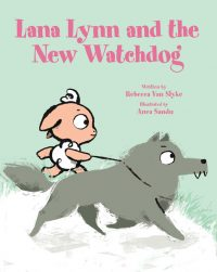 Lana Lynn and the New Watchdog